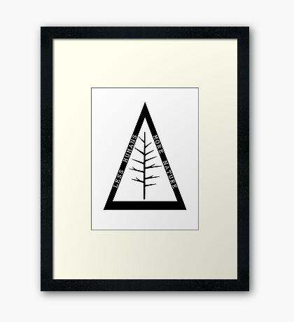 Less Humans. More Nature.  Framed Print