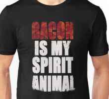 Bacon is my Spirit Animal Unisex T-Shirt