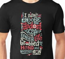 Fandom Life (black) Unisex T-Shirt