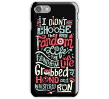 Fandom Life (black) iPhone Case/Skin
