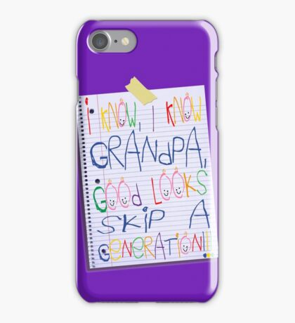 grandpa good looks skip a generation iPhone Case/Skin