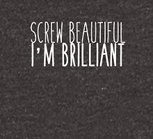 I'm Brilliant Women's Relaxed Fit T-Shirt