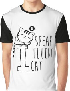 I Speak Fluent Cat Graphic T-Shirt