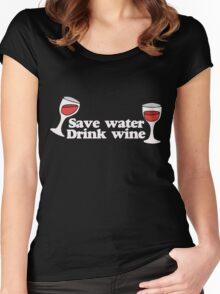 Save water drink Wine Women's Fitted Scoop T-Shirt