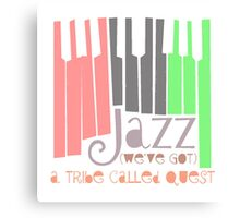 a tribe called quest - jazz Canvas Print