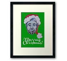 Murray Christmas! Framed Print