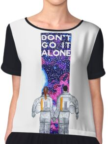 Don't Go It Alone - with text Women's Chiffon Top