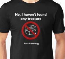 No, I haven't found any treasure! (Black Clothing) Unisex T-Shirt