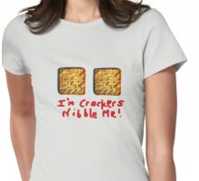 I'm crackers- nibble me Womens Fitted T-Shirt
