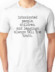 Intoxicated people Unisex T-Shirt