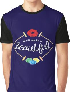 Make It Beautiful — Heathers: the Musical Graphic T-Shirt