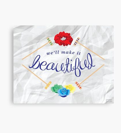 Make It Beautiful — Heathers: the Musical Canvas Print