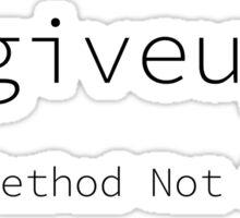 Give up Error 405 Sticker