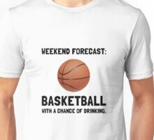 Weekend Forecast Basketball Unisex T-Shirt
