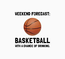 Weekend Forecast Basketball Unisex T-Shirt