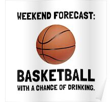 Weekend Forecast Basketball Poster