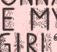 Are You Gonna Be My Girl? Sticker