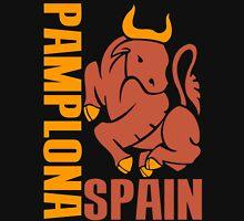 PAMPLONA, SPAIN Unisex T-Shirt