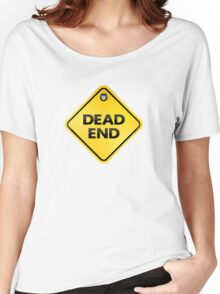 dead end car glass sticky note Women's Relaxed Fit T-Shirt