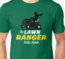The Lawn Ranger Unisex T-Shirt