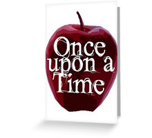 Once Upon A Time - Poison Apple Greeting Card