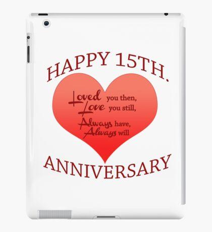 15th. Anniversary iPad Case/Skin