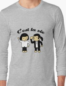 C'est la vie Long Sleeve T-Shirt