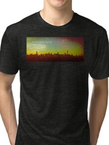 All dreams have their beginnings Tri-blend T-Shirt