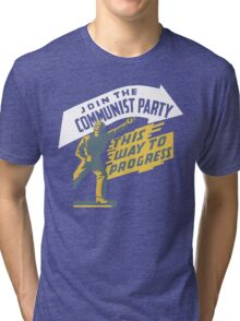 Join The Communist Party Tri-blend T-Shirt