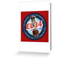 EL34 Electron Tubes Greeting Card