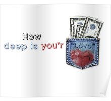 How deep is you'r love? Poster