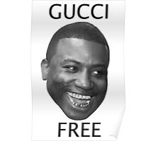 GUCCI FREE Poster