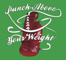 Punch Above Your Weight  Baby Tee