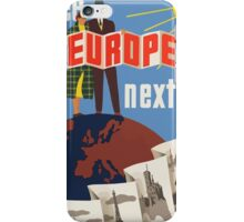 See Europe Next Vintage Travel Poster iPhone Case/Skin