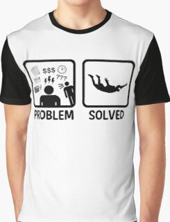 Funny Skydiving Problem Solved Graphic T-Shirt