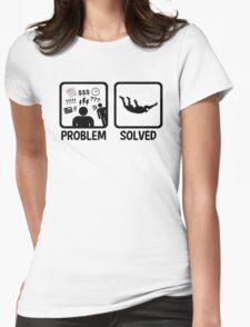 Funny Skydiving Problem Solved Womens Fitted T-Shirt