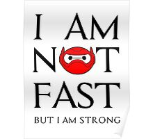 fast but strong enough Poster