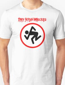 Dirty Rotten Imbeciles T-Shirt