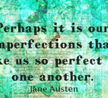 Jane Austen witty LOVE quote  Sticker