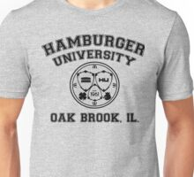 Hamburger University in Black Unisex T-Shirt