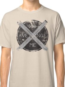 Avenge Me Classic T-Shirt