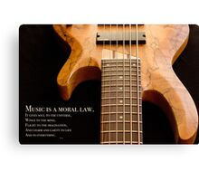 Music is a Moral Law Canvas Print