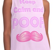 Keep Calm and POOF! (Pink Version) Contrast Tank