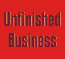 Unfinished Business Kids Tee