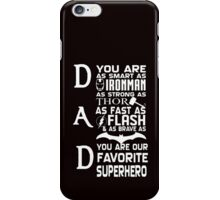Father Day, Dad the SuperHero iPhone Case/Skin