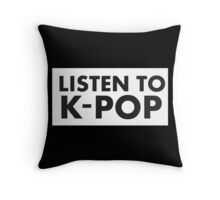 listen to k-pop Throw Pillow