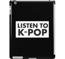 listen to k-pop iPad Case/Skin