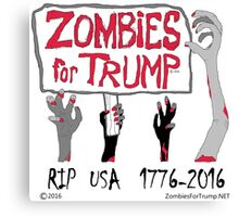 Zombies For Trump 4Arms Canvas Print