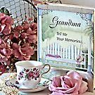Grandma Tell Me Your Memories... by Sherry Hallemeier