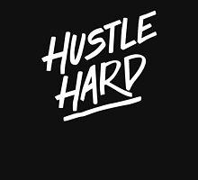 Hustle Hard - White Unisex T-Shirt